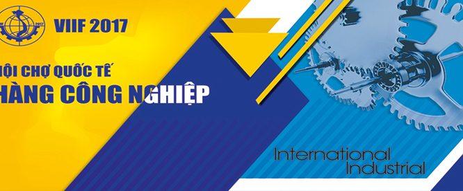 Hội chợ quốc tế Hàng Công nghiệp Việt Nam 2017